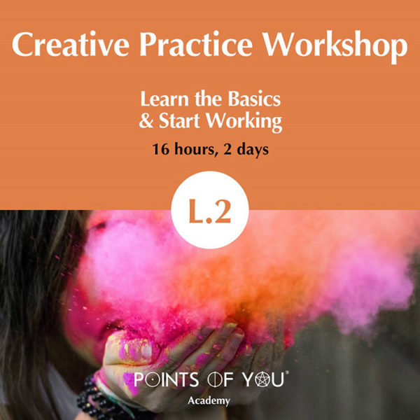 L.2 Creative Practice Workshop - Point of You